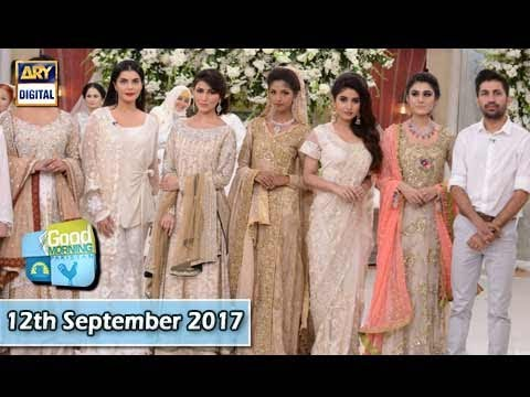 Good Morning Pakistan - 12th September 2017 - ARY Digital Show