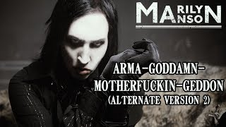 Marilyn Manson Arma Goddamn Motherfuckin Geddon Alternate Version 2