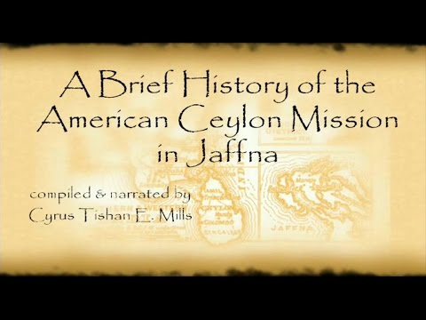 A Brief History of the American Ceylon Mission in Jaffna