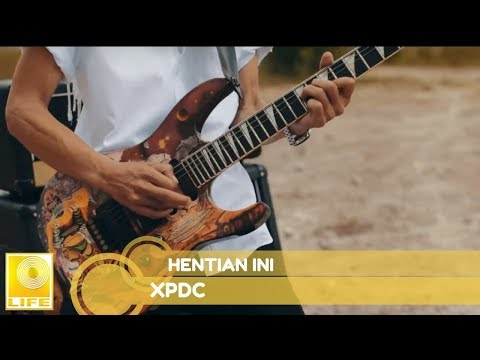 XPDC - Hentian Ini (Official Audio)