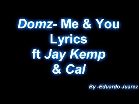 Domz-Me & You Lyrics