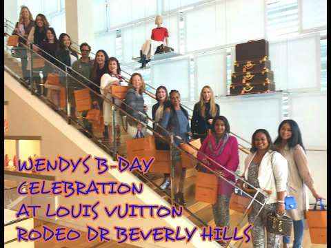 WENDY'S B-DAY CELEBRATION AT LOUIS VUITTON RODEO DR