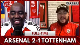 Arsenal 2-1 Spurs | Get Back In Your Box Spurs! (DT Goes In)