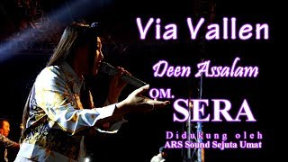 Download Via Vallen - Deen Assalam Dangdut Koplo - OM.SERA live Ambarawa 2018 | HD Video