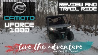 CFMOTO UFORCE 1000 | Review after owning 6 months | + Trail Ride footage | 2020 Side by Side