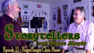 """Storytellers with Darren Murphy"" Episode 11:  Singer/songwriter Chris Moore"