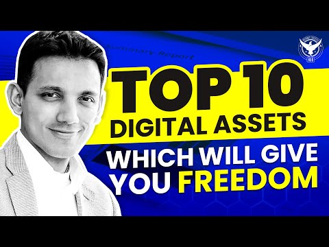 Top 10 Digital Assets Which Will Give You Freedom