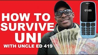Uncle Ed - How To Survive At University