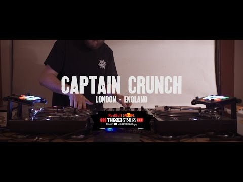 DJ CAPTAIN CRUNCH - RED BULL THRE3STYLE ENTRY 2016 - LONDON ENGLAND
