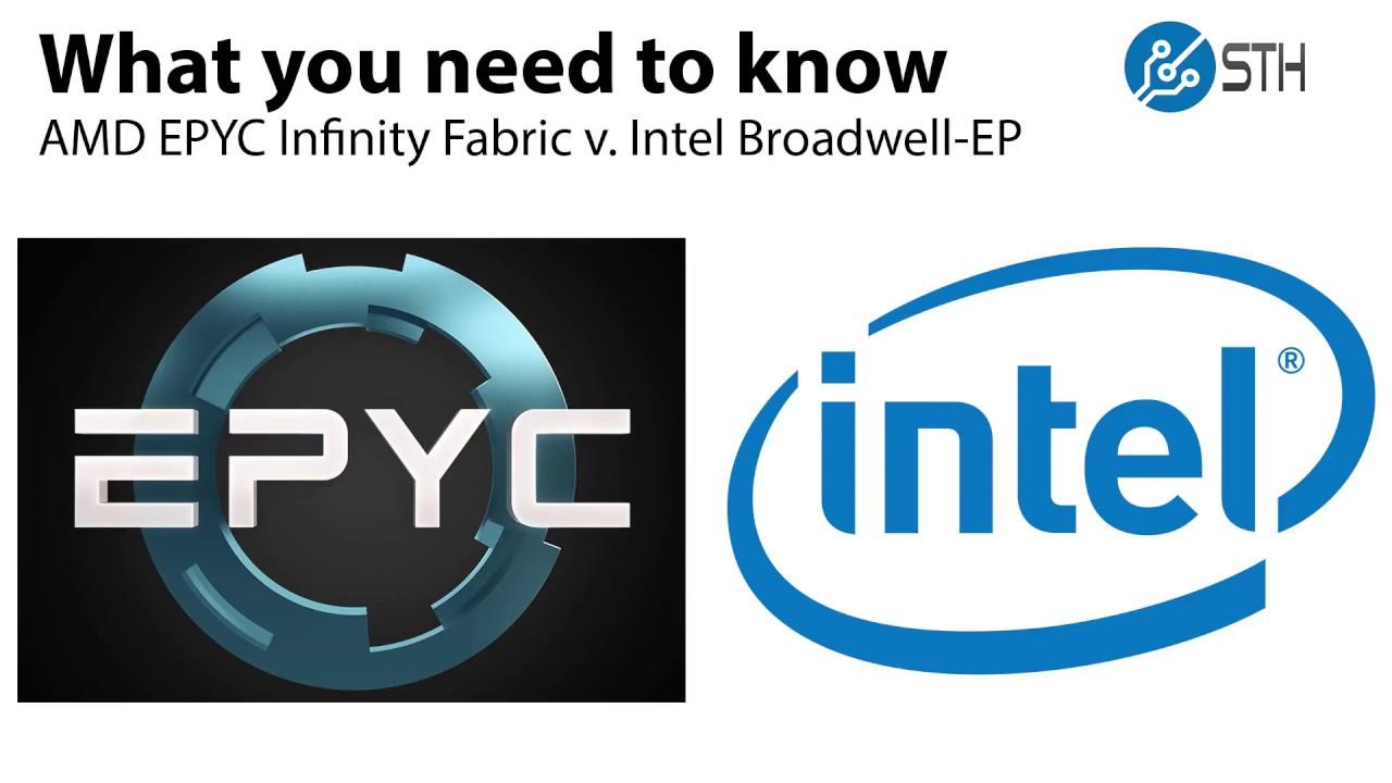 Amd Epyc Infinity Fabric V Intel Broadwell Ep Qpi And Numa What You Need To Know Youtube