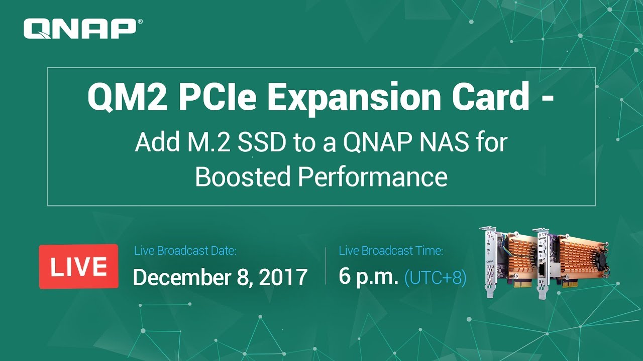 QM2 PCIe Expansion Card - Add M 2 SSD to a QNAP NAS for Boosted