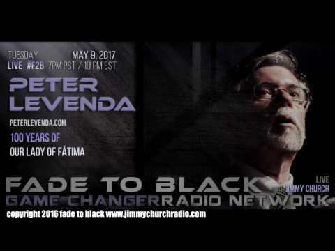 Ep. 655 FADE to BLACK Jimmy Church w/ Peter Levenda : Fatima and Sekret Machines : LIVE