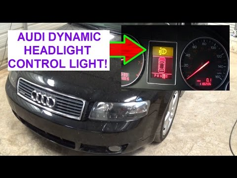 AUDI A4 B6 Yellow warning light Dynamic Headlight Range Control Faulty - YouTube