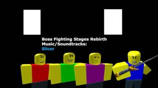 Slicer - Boss Fighting Stages Rebirth Music/Soundtracks [Roblox BFS:R Music/Soundtrack HD]