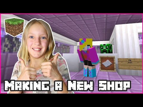 Making a New Shop / Minecraft Realm