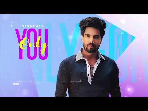 only-you-||-singga-||-new-punjabi-song-||-official-video-||-latest-song