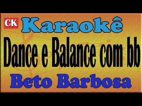 Beto Barbosa Dance e balance com bb Karaoke