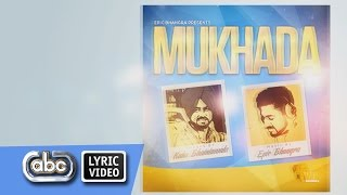 Epic Bhangra ft Kaka Bhaniawala - Mukhada **Official Lyric Video**