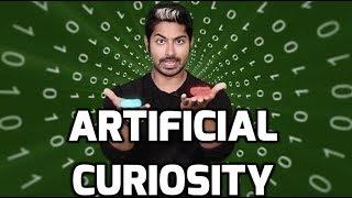 Artificial Curiosity