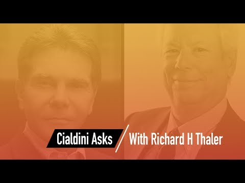 Cialdini Asks: Richard H Thaler