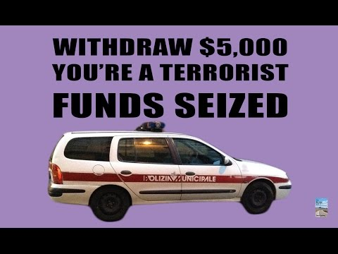 Withdraw $5,000 is Suspicious Activity and Funds Could be Seized! Capital Controls!
