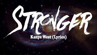 Kanye West - Stronger (Lyrics)