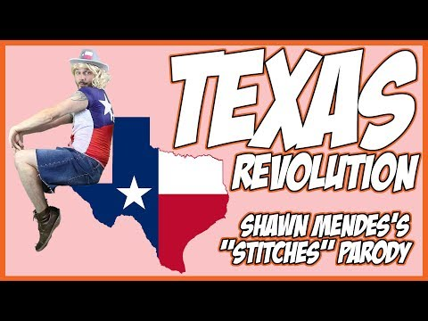 "Texas Revolution Song (Shawn Mendes's ""Stitches"" Parody)"