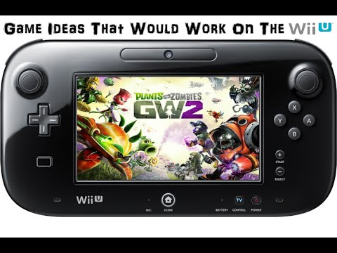 Game Ideas That Would Work On The Wii U Plants Vs Zombies