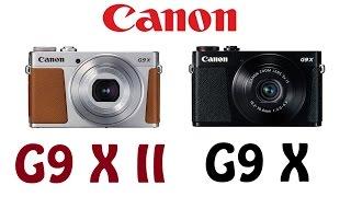Canon PowerShot G9 X Mark II vs PowerShot G9 X