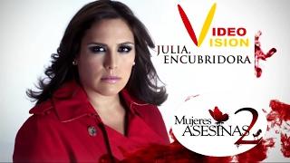 Mujeres Asesinas 2   JULIA ENCUBRIDORA (videovision)