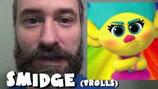 365 Days of Character Voices - SMIDGE - Trolls (DAY 321)