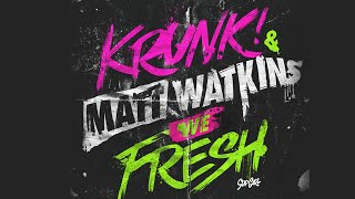 Matt Watlkins & Krunk - We Fresh (Original Mix )