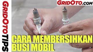 Cara Membersihkan Busi Mobil | How To | Gridoto Tpis