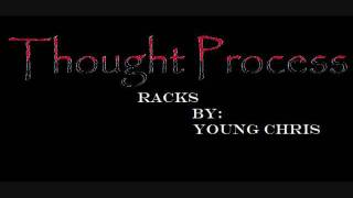 Young Chris- Racks (Thought Process Cover)