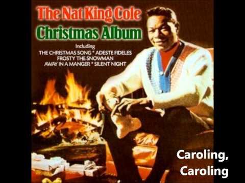 Nat King Cole - Caroling, Caroling (Christmas Bells Are Ringing)