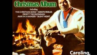 Nat King Cole - Caroling, Caroling (Christmas Bells Are Ringing)