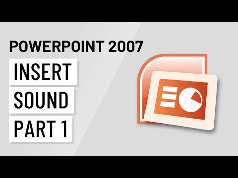 PowerPoint 2007: Inserting Sound Part 1