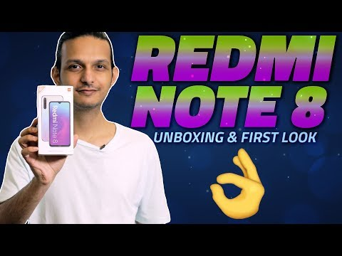 Redmi Note 8 Unboxing and First Look – Meet Xiaomi's Latest Budget Phone in India