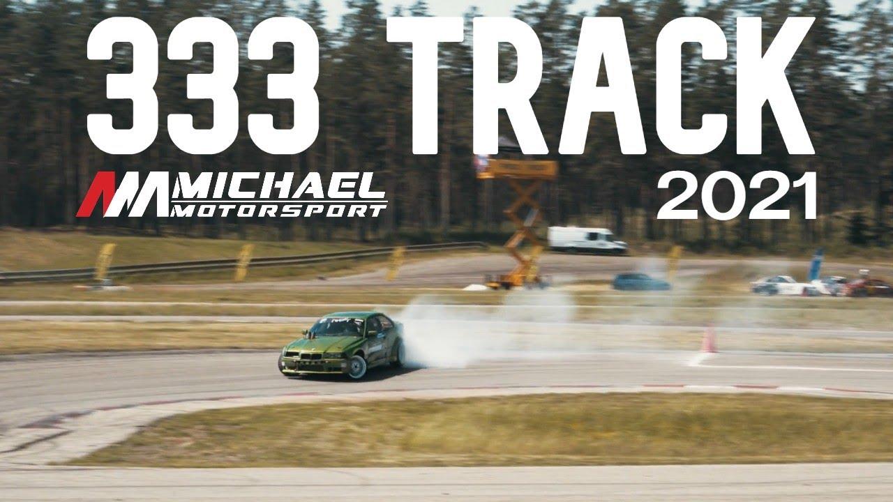 333 TRACK // MICHAEL MOTORSPORT