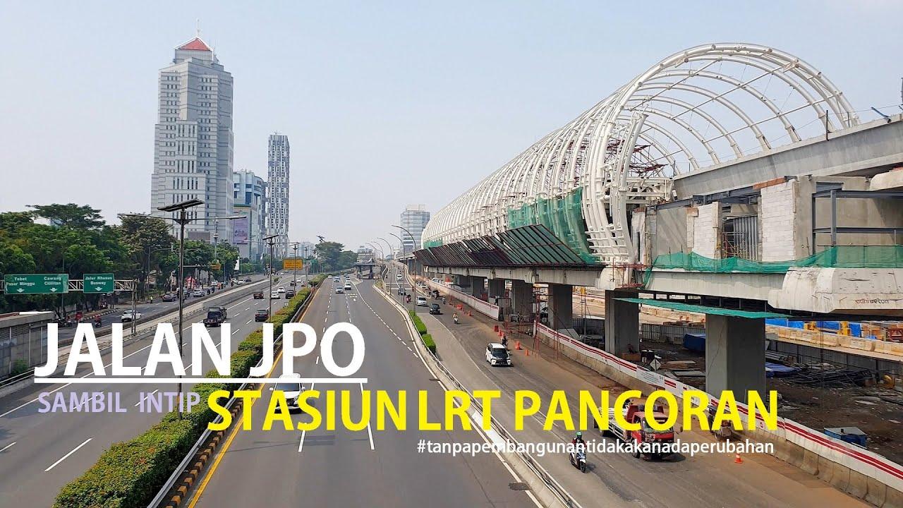 Walking Around ~ Pancoran Barat Bus Terminal to SPBU Shell Gatot Subroto ~ Pembangunan LRT Jabodebek