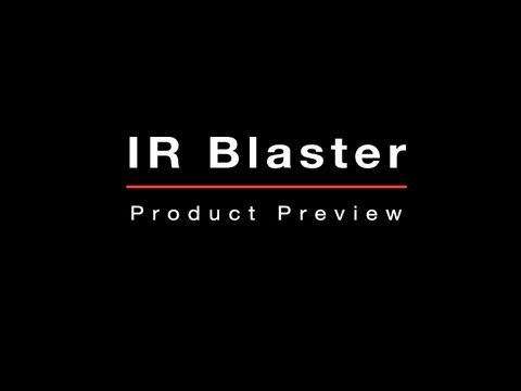 IR Blaster Product Preview