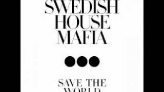 Swedish House Mafia - 2011 - Save The World (Tonight) [Paz Yenni Bootleg Remix]