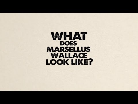 What does Marsellus Wallace look like? (Kinetic Typography)