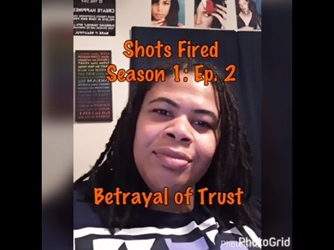 (REVIEW) Shots Fired | Season 1: Ep. 2 | Betrayal of Trust (