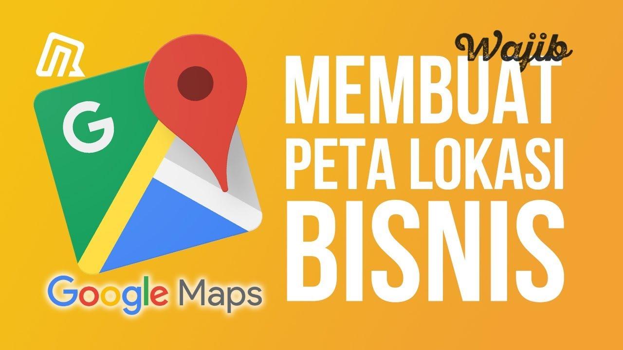 Lihat Cara Daftar Tempat Bisnis Di Google Maps mudah