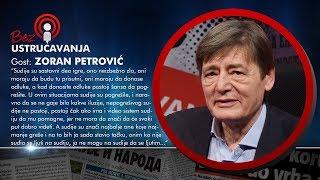 BEZ USTRUČAVANJA - Zoran Petrović: Uvek kad donosite odluke postoji šansa da pogrešite!