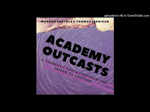 Academy Outcasts Episode 3: A Serious Man
