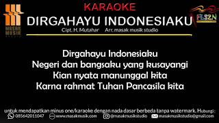 Gambar cover DIRGAHAYU INDONESIAKU KARAOKE (MIDI & MP3) | FLS2N SD 2020 LAGU WAJIB