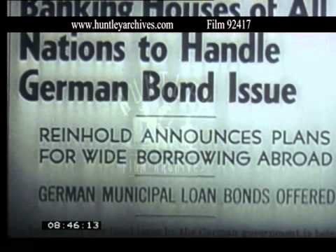 Berlin Confident American Investors Will Subscribe New Loans, 1930's - Film 92417