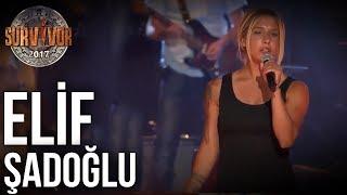 Elif Şadoğlu 'Beni Yak'  61.Bölüm   Survivor 2017